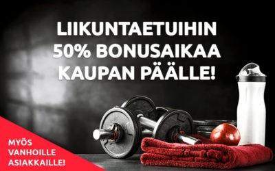 Liikuntaedut 50% bonuksella!